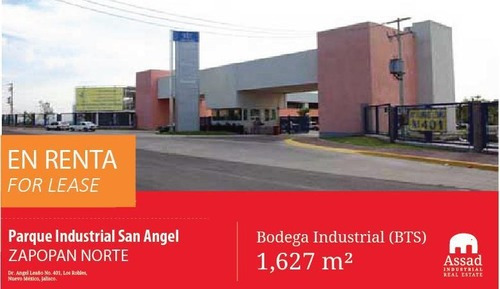 Bodega En Renta Zapopan Norte/industrial Werehouse For Lease Zapopan Desde 1,627m2 En Industrial San Angel