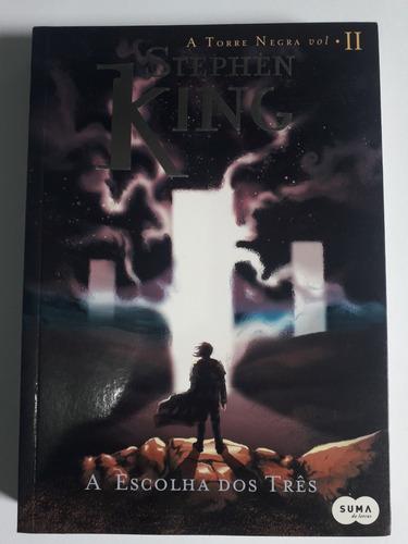 Livro A Escolha Dos Três - A Torre Negra Vol. 2