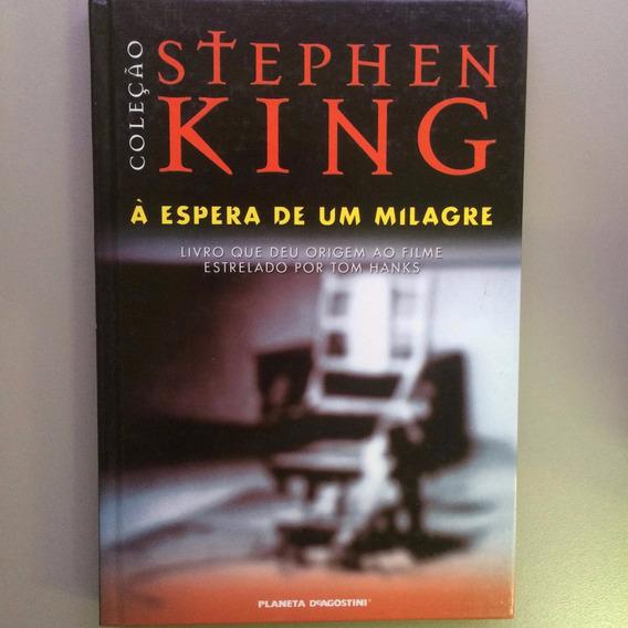 A Espera De Um Milagre - Stephen King - Raro Capa Dura