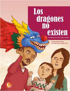 Los Dragones No Existen Material Para Mamás Papás Y Docentes