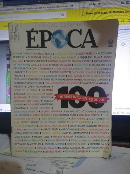 Revista Època Edição Especial Os Mais Influentes De 2011