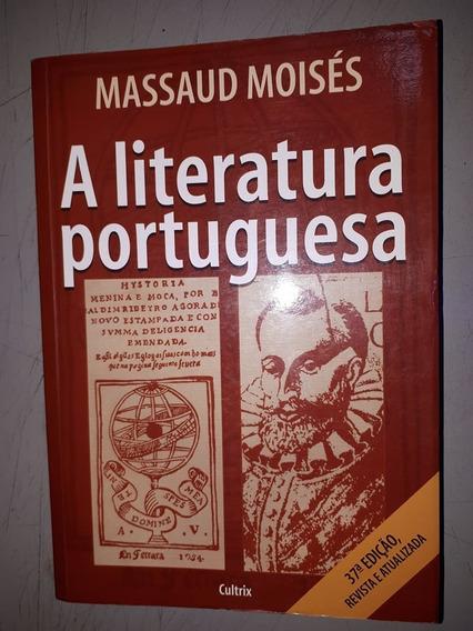 A Literatura Portuguesa 37ª Ed