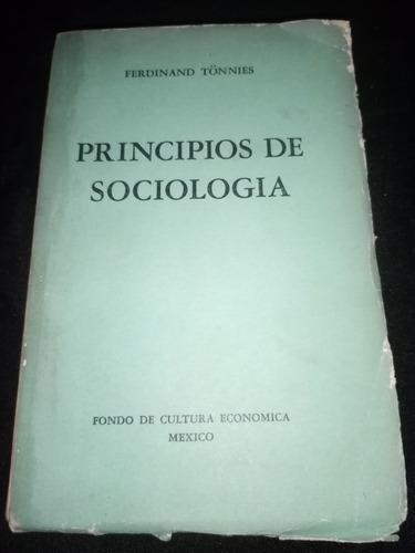 Principios De Sociología. Ferdinand Tonnies. Fondo Cultura E