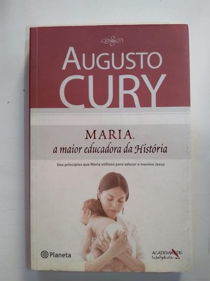 Livro Maria, A Maior Educadora Da História- A. Cury - Psicol