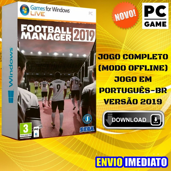 Football Manager 2019 Pc Game Português - Envio Digital