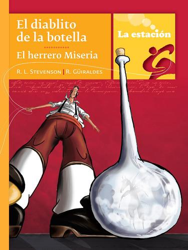 Imagen 1 de 1 de El Diablito De La Botella El Herrero Miseria - Mandioca -