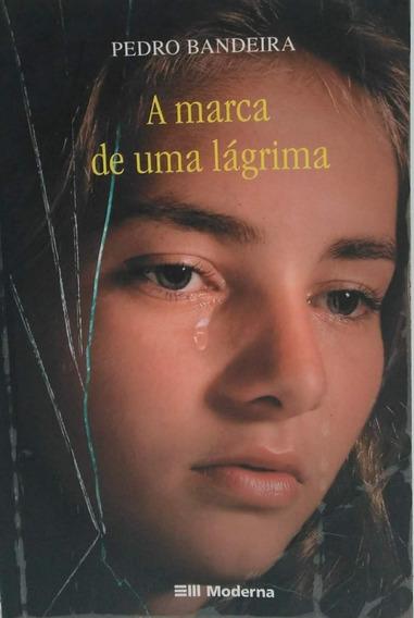A Marca De Uma Lágrima