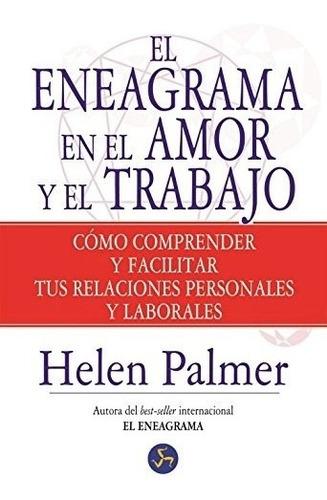 Eneagrama En Amor Y El Trabajo, Palmer Helen, Neo Person