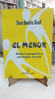 Menor, El. Dora Beatriz Greif- Editorial Pluma