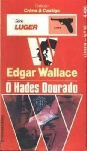 Livro O Hades Dourado - Série Luger Edgar Wallace