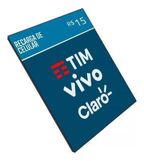 Recarga Celular Crédito Online Tim Claro Vivo Oi - R$ 15,00