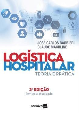 Logistica Hospitalar - 3ª Ed