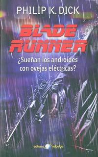 Blade Runner Philip K Dick Trilogía. 3 Libros Kindle Epub