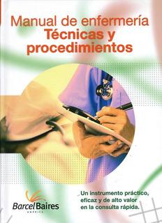 Manual De Enfermería · Técnicas Y Procedimientos + C D
