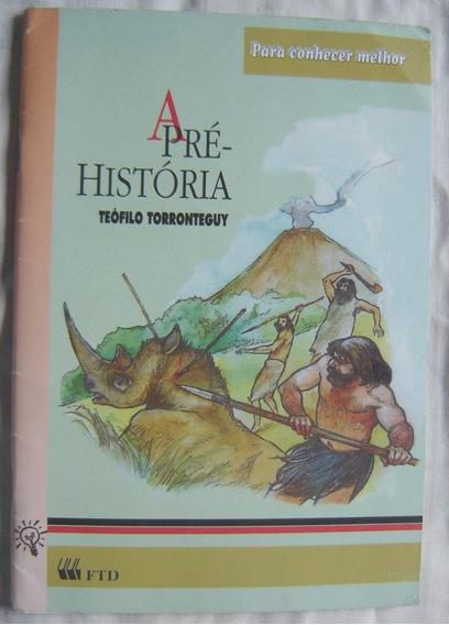 Livro A Pré-história - Teofilo Torronteguy