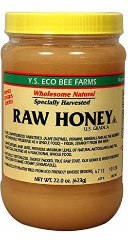 Y.s. Eco Bee Cultiva Miel Cruda - 22 Oz
