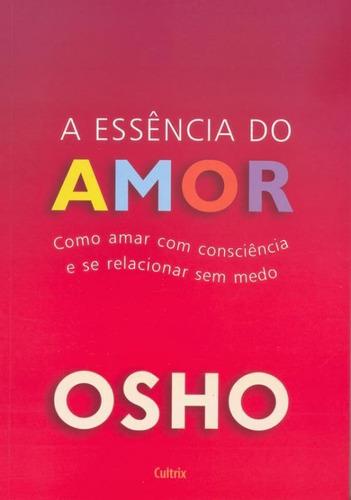Livro Essencia Do Amor, A