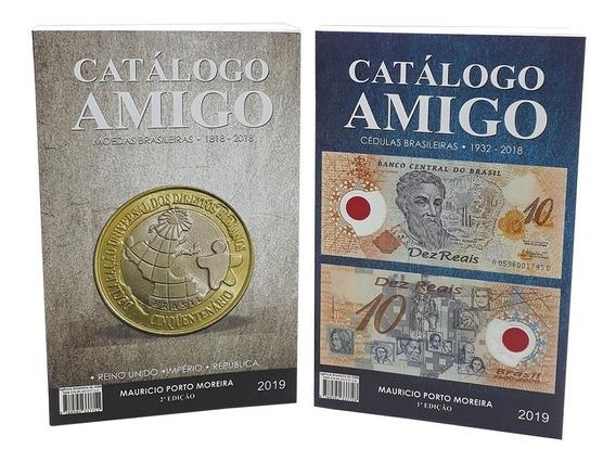 Catálogo Amigo Moedas E Cédulas Brasileiras 2018