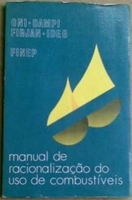 Livro - Manual De Racionalização Do Uso De Combustíveis - Cn