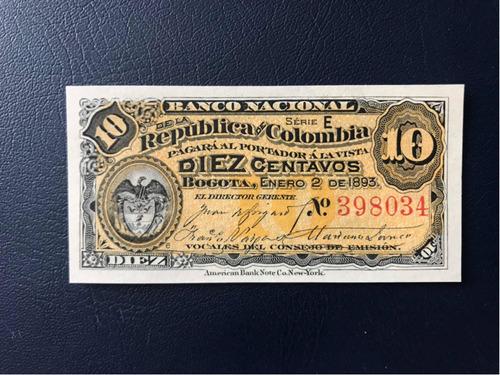 Billete Colombia 10 Centavos Banco Nacional Año 1893 Unc