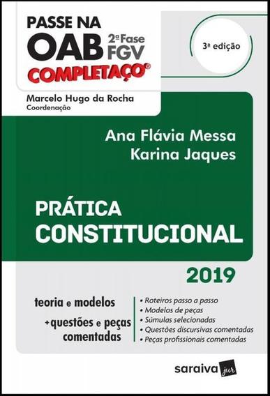 Passe Na Oab 2 Fase Fgv - Completaco - Pratica Constituciona