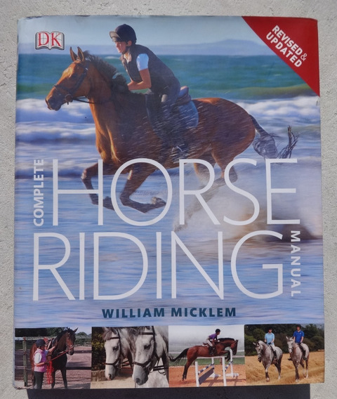 Complete Horse Riding Manual - William Micklem - 2012