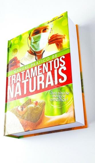 Livro De Tratamentos Naturais - Manual Prático - Dr. Boarim