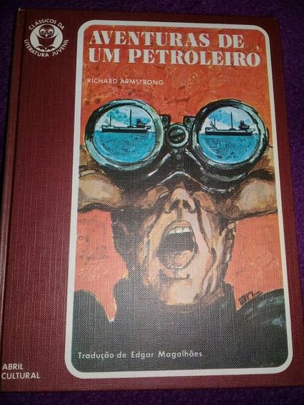 Classicos Da Literatura Juvenil Aventuras De Um Petroleiro