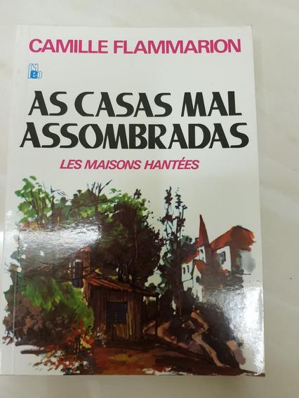 As Casas Mal Assombradas Camille Flammarion