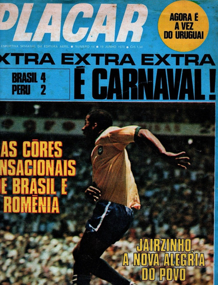 Placar Nº 014 - Brasil 4 X Peru 2 ( Copa 70 )