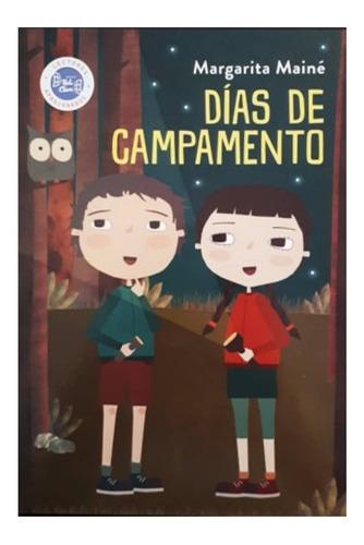 Días De Campamento - Margarita Mainé