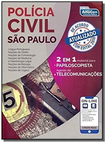 Policia Civil Sao Paulo - 2 Em 1 Papiloscopista - Agente Tel