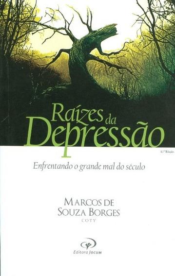 Livro Pr.coty - Raízes Da Depressão