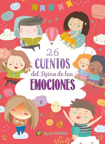 Cuentos Del Reino De Las Emociones - Libro Infantil Cuentos