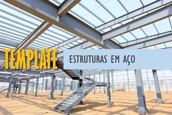 Template Estruturas Em Aço + Curso + Brindes