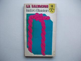 La Salvación - Isidoro Blaistein