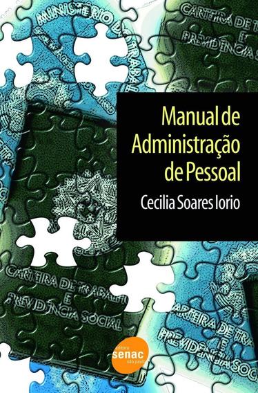 Manual De Administração De Pessoal - 17ª Ed. 2017