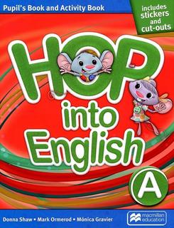 Hop Into English A - Pupil´s And Activity Book - Macmillan
