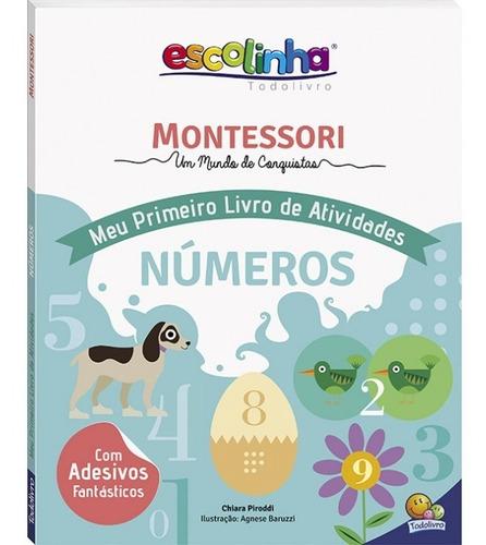 Livro Montessori Meu 1º Liv De Ativ Numeros Todolivro