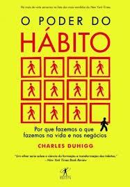 O Poder Do Habito Charles Duhigg