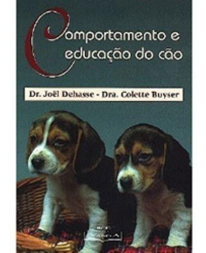 Comportamento E Educação Do Cão