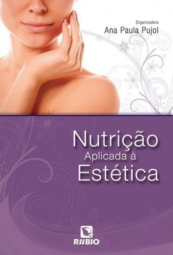 Imagem 1 de 1 de Livro Nutrição Aplicada À Estética - Editora Rubio