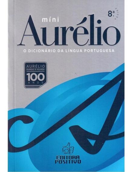 Dicionário Aurélio Da Língua Portuguesa Mini - 8ª Edição -