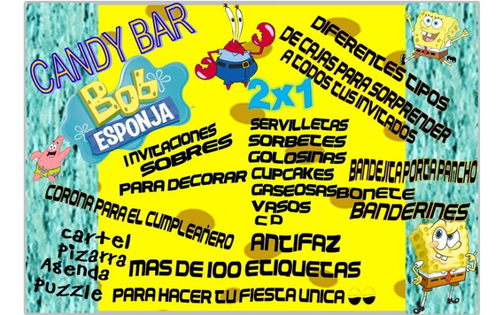 Kit Imprimible Bob Esponja Candy Deco Pizarra Y Mas 2x1