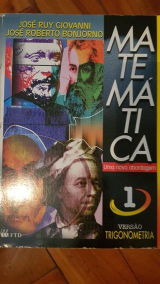 Livro Matemática Uma Nova Abordagem 1 Trigonometria