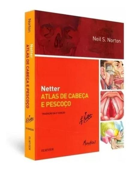 Livro Netter - Atlas De Cabeça E Pescoço (novo)