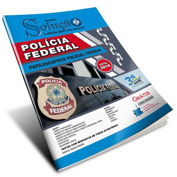 Apostila Policia Federal - Papiloscopista Policial Federal