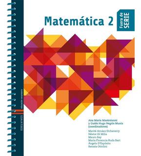 Matematica 2 - Fuera De Serie - Edelvives