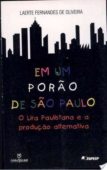 Livro Em Um Porão De São Paulo Laerte Fernandes De Oliveira