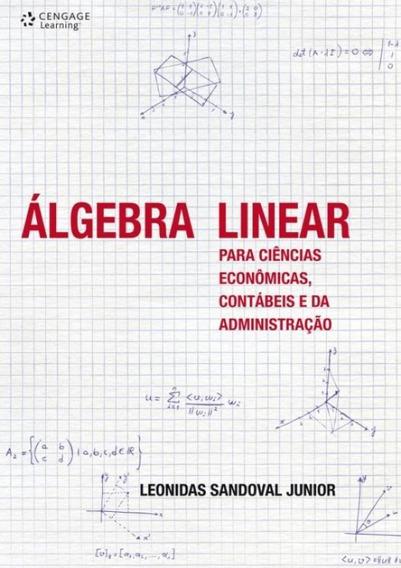 Algebra Linear Para Ciencias Economicas, Contabeis E Da Ad